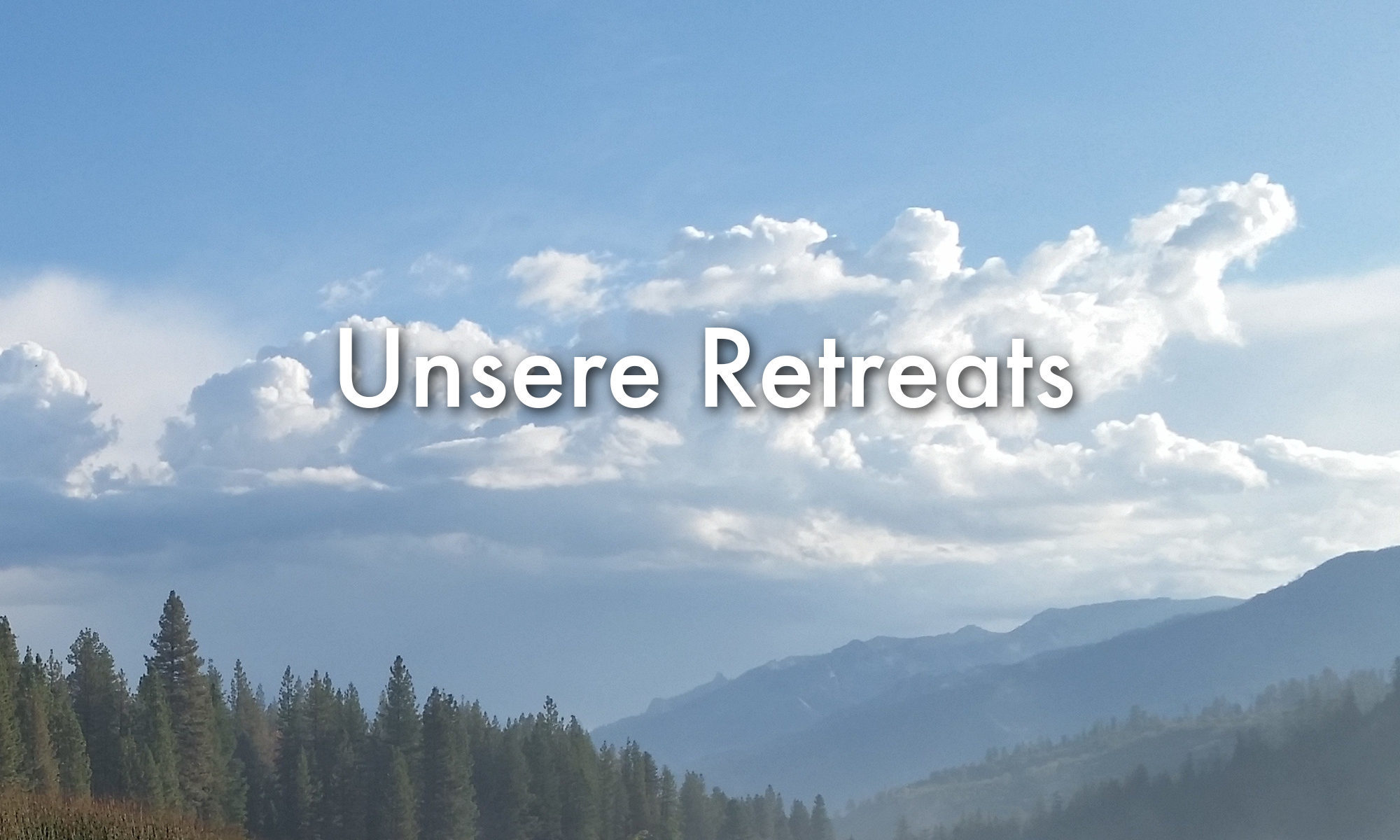 Unsere Retreats